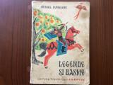 legende si basme mihail lungianu editura tineretului ilustrata desene carte 1965