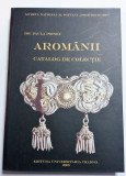 Aromanii - Catalog de colectie