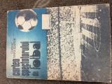 cartea spectatorului de fotbal chiriac manusaride fan editura sport turism 1988