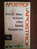 Scrisori catre bunul Dumnezeu- Ion D.Sirbu