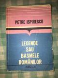 Legende sau basmele romanilor Petre Ispirescu