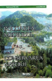 Poluarea mediului si conservarea naturii - Ferdinand Pricope