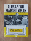 ALEXANDRU MARGHILOMAN, NOTE POLITICE- VOL I