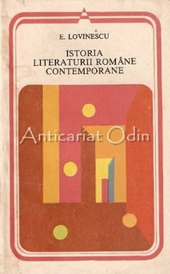 Istoria Literaturii Romane Contemporane 1900-1937 - Eugen Lovinescu foto