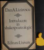 Introducere in shakespeareologie Dan A Lazarescu
