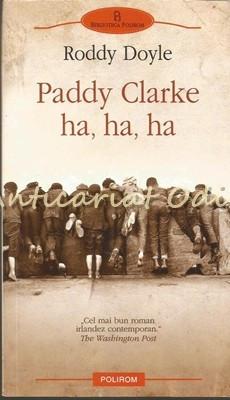 Paddy Clarke Ha, Ha, Ha - Roddy Doyle foto mare