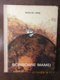 SCRISOARE MAMEI -NICOLAE LABIS, ILUSTRATII MIHU VULCANESCU