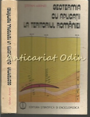 Geotermia Cu Aplicatii La Teritoriul Romaniei - Stefan Airinei foto