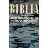Em. Iaroslavski - Biblia pentru credinciosi si necredinciosi, 1963