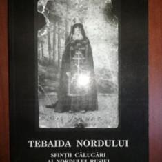 Tebaida nordului: Sfintii calugari ai Nordului Rusiei- Serghei Bolsakoff