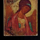 Rubliov, album pictura religioasa, contine reproduceri detasabile / Alpatov