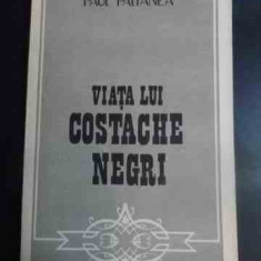 Viata Lui Costache Negri - Paul Paltanea ,544608