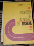 Myh 31 - CULEGERE MATEMATICA - ALGEBRA - NASTASESCU - BRANDIBURU - 1981