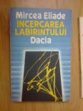 h6 Mircea Eliade – Incercarea labirintului