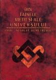 Scarlat Demetrescu - Din Tainele Vietii si ale Universului (completa), Alta editura