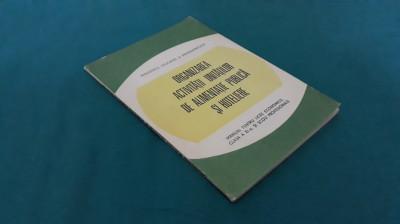 ORGANIZAREA ACTIVITĂȚII UNITĂȚILOR DE ALIMENTAȚIE PUBLICĂ ȘI HOTELIERE/ 1986 foto