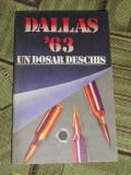 myh 32 - DALLAS 63 - UN DOSAR DESCHIS - EDITATA IN 1986