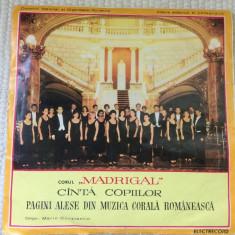 Corul madrigal canta copiilor pagini alese din muzica corala romaneasca vinyl, VINIL, electrecord
