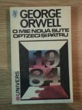 O MIE NOUA SUTE OPTZECI SI PATRU de GEORGE ORWELL , Bucuresti 1991