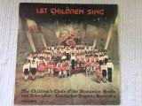 Let children sing sa cante copiii disc vinyl lp muzica corala corul de copii RTV