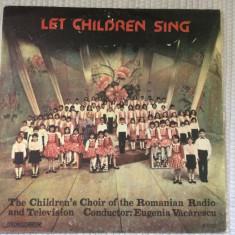 Let children sing sa cante copiii disc vinyl lp muzica corala corul de copii RTV, VINIL, electrecord