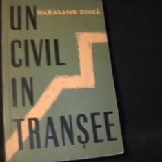 UN CIVIL IN TRANSEE-HARALAMB ZINCA-225 PG-, Alta editura