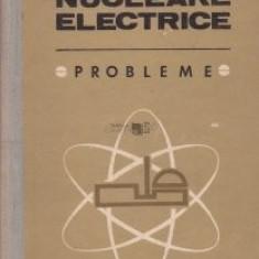 Nicolae Dănilă - Centrale nucleare electrice. Probleme