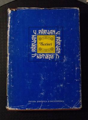 Vasile Pârvan - Scrieri (ed. Alexandru Zub) foto