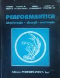 Vitalie Belous - Performantica. Interferențe, sinergii, confluențe