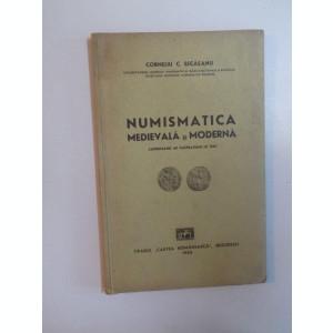NUMISMATICA MEDIEVALA SI MODERNA DE CORNELIU C. SECASANU , 1942
