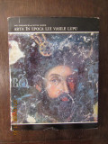 ARTA IN EPOCA LUI VASILE LUPU-ANA DOBJANCHI SI VICTOR SIMION