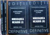 Alexandru Lungu , Ninsoarea neagra , Editura Vinea , 2000 , 2 vol. , cu autograf