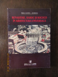 RENASTERE , BAROC SI ROCOCOC IN ARHITECTURA UNIVERSALA-MIRA VOITEC DORDEA