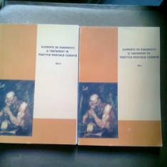 ELEMENTE DE DIAGNOSTIC SI TRATAMENT IN PRACTICA MEDICALA CURENTA - GEORGIANA BRAILESCU 2 VOLUME