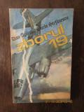 Zborul 19 - Dan Apostol, Sorin Stefanescu