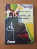 Mircea Nedelciu, Tratament fabulatoriu