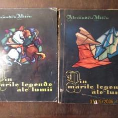 DIN MARILE LEGENDE ALE LUMII-AL.MITRU( 2 VOLUME )