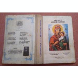 Minunile Maicii Domnului. Editie cartonata - Nicodim Mandita Protosinghel