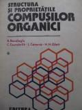 Structura si proprietatile compusilor organici (vol. 1) - R. Bacaloglu , ...