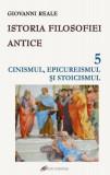 Istoria filosofiei antice - vol. 5: Cinismul, epicureismul si stoicismul, galaxia gutenberg
