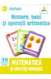 Numere, bani si operatii aritmetice 4 ani+ (Eduflash)