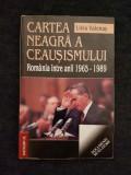 Cartea neagra a ceausismului – Liviu Valenas