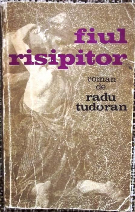 RADU TUDORAN , FIUL RISIPITOR , EDITIA a II-a , 1970 !