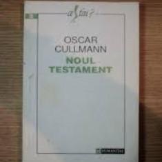 Oscar cullman noul testament