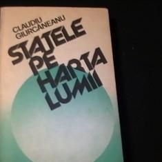 STATELE PE HARTA LUMII-CLAUDIU GIURCANEANU-535 PG-, Alta editura
