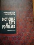 Georgeta Stoica, Paul Petrescu - Dictionar de arta populara -  1997