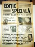 RAR - ZIAR VECHI - EDITIE SPECIALA - CADEREA GUVERNULUI PETRE ROMAN