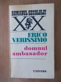DOMNUL AMBASADOR- ERICO VERISSIMO