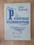 POVESTILE EVANGHELISTILOR- ZENON KOSIDOWSKI