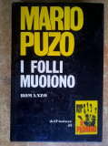 Mario Puzo - I folli muoiono